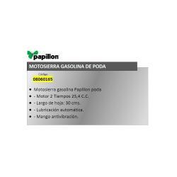 MOTOSIERRA GASOLINA PAPILLON PODA 25 C. C.  / 30 CM.